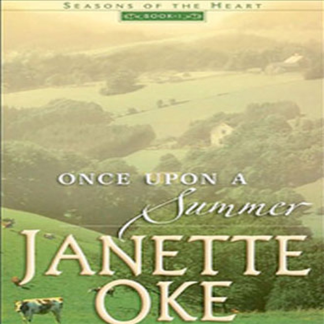 Once Upon a Summer (Seasons of the Heart, Book #1)
