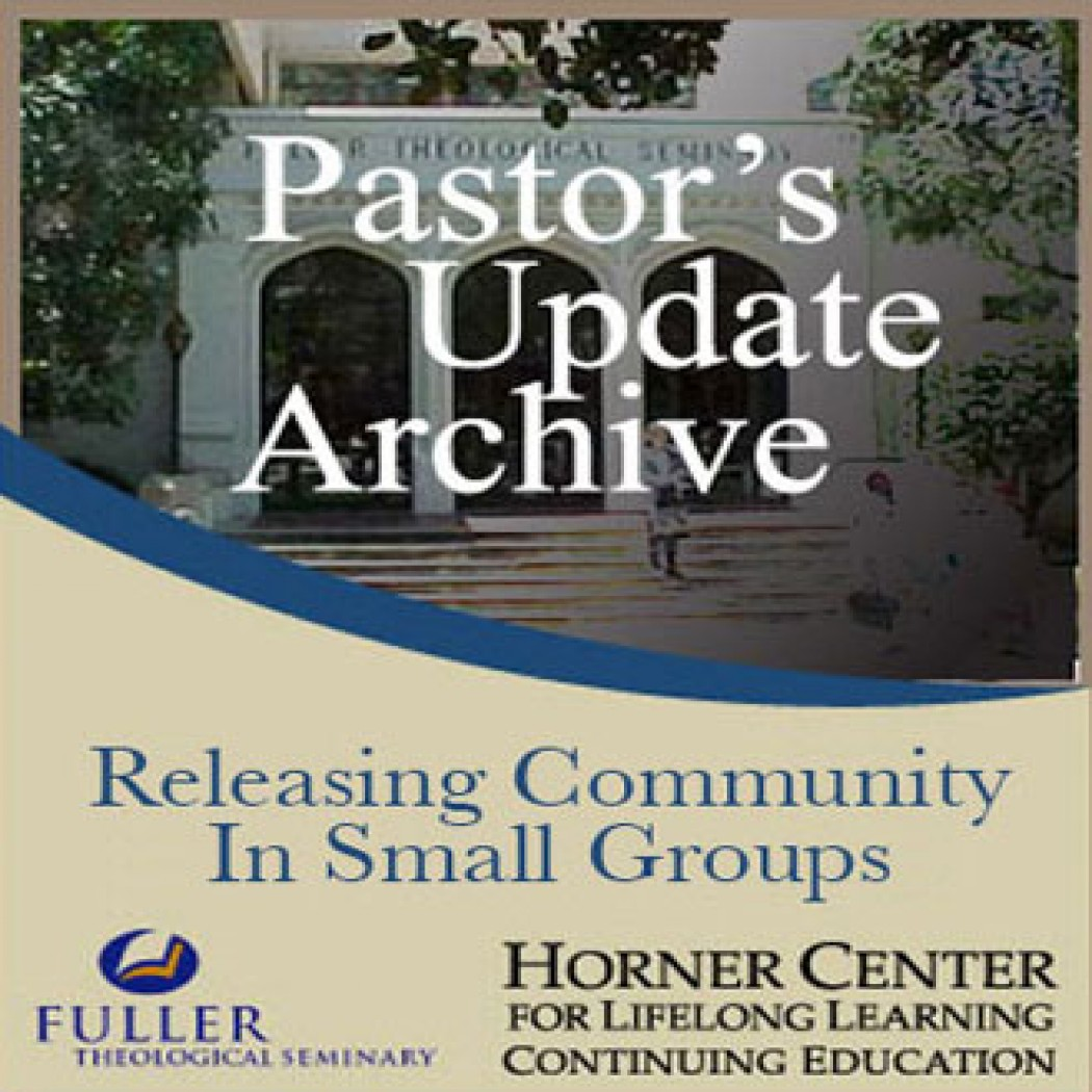 Pastor's Update: 7019 - Releasing Community in Small Groups