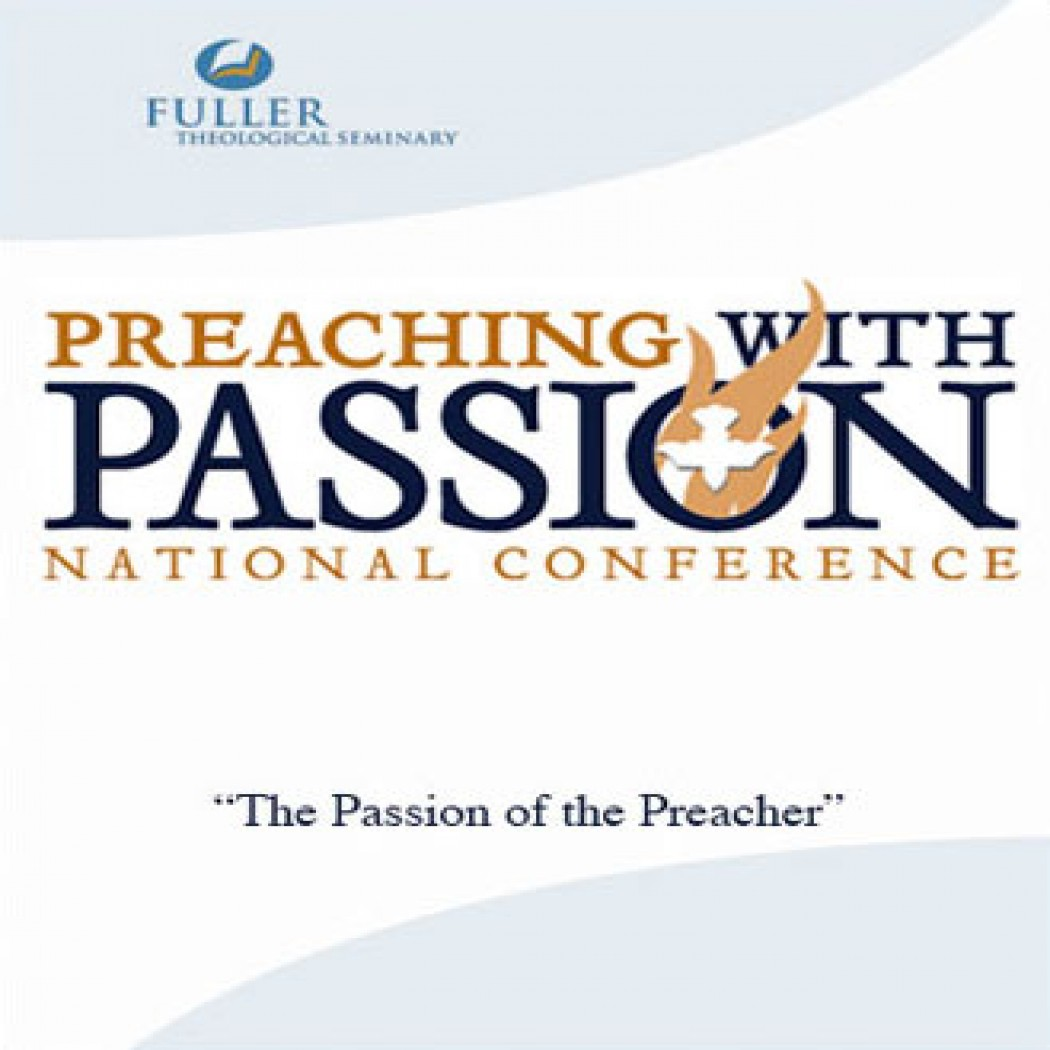 The Passion of the Preacher