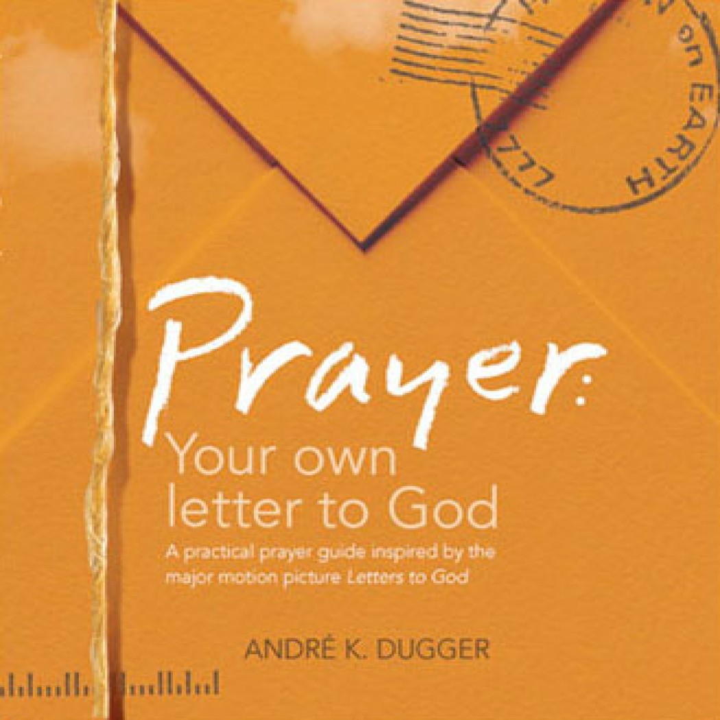 Prayer: Your Own Letter to God