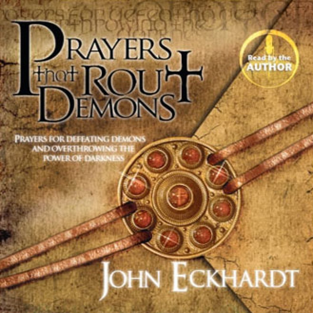 prayers that rout demons by john eckhardt audiobook download