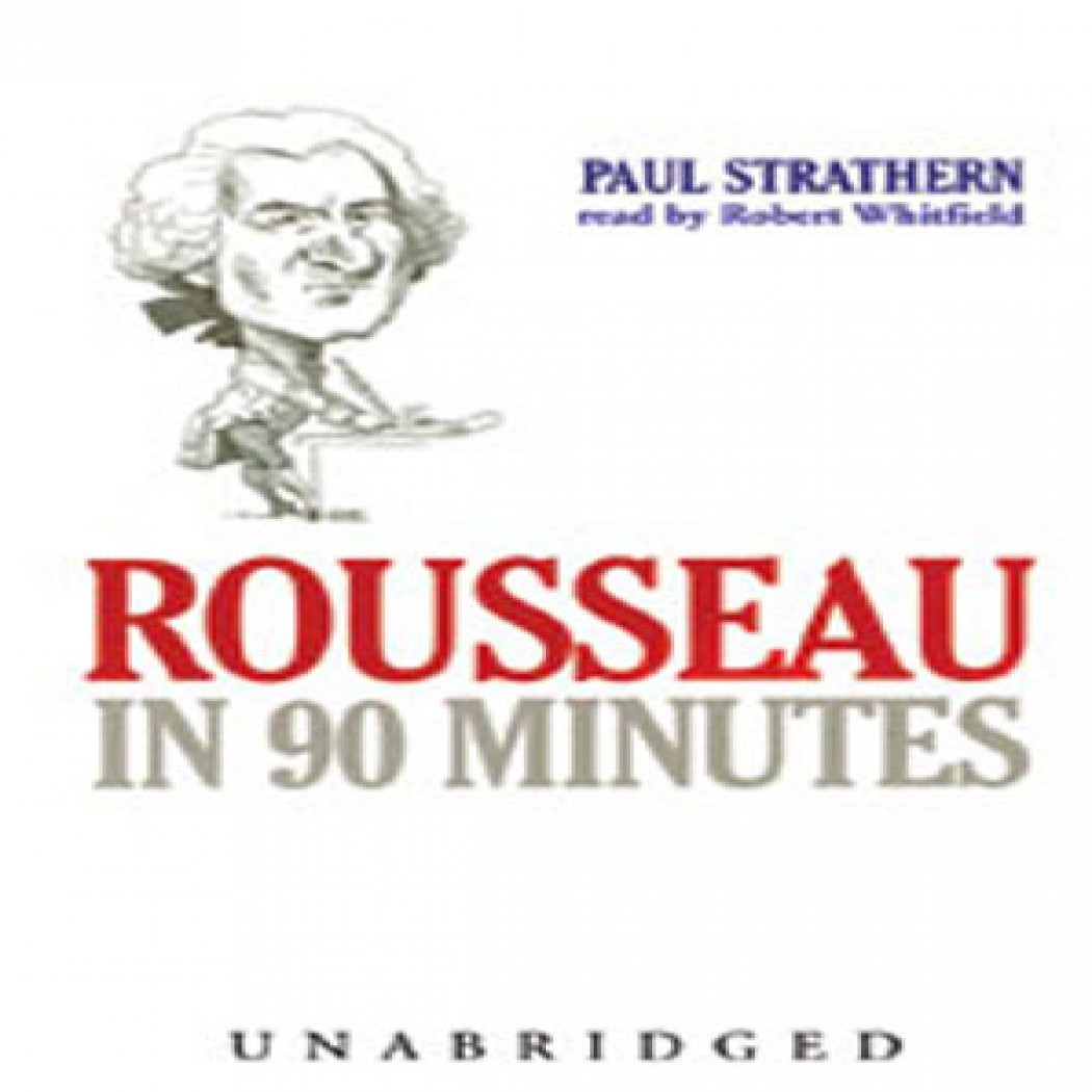 Rousseau in 90 Minutes