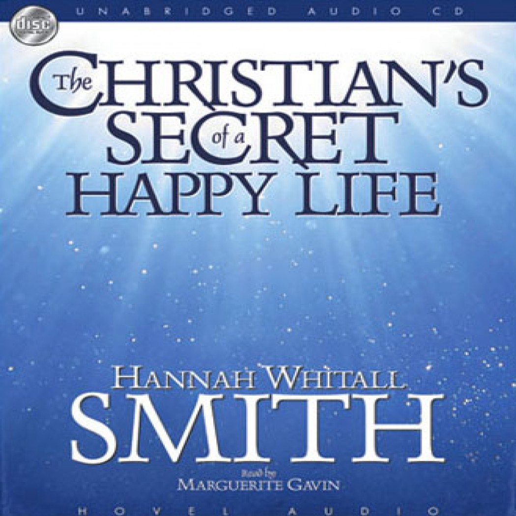 The Christian's Secret of a Happy Life