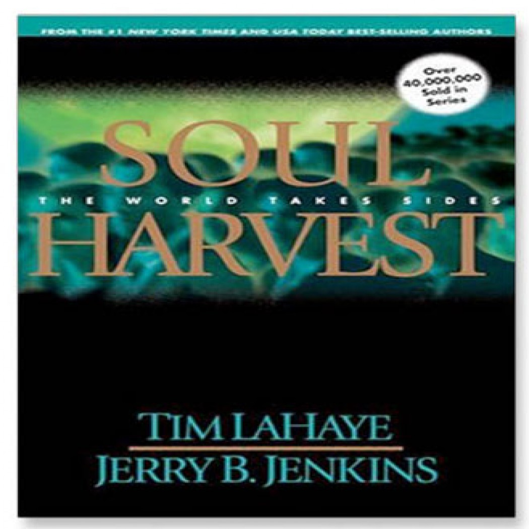 Left Behind Soul Harvest
