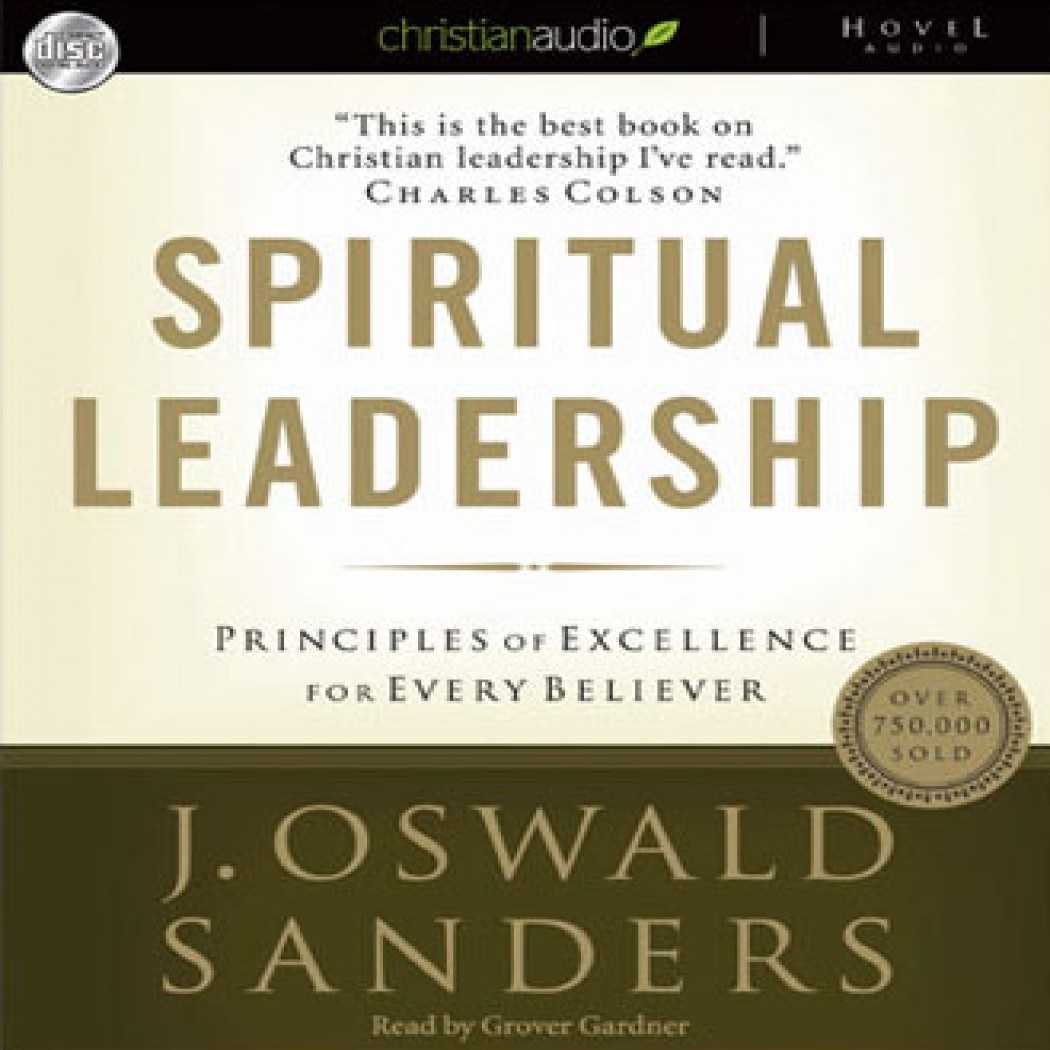 12 principles of spiritual leadership Learn more about compassion international's christian leadership development principles leadership principles we aspire to be 12) download listen now.