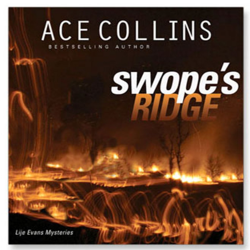 Swope's Ridge (Lije Evans Mysteries, Book #2)