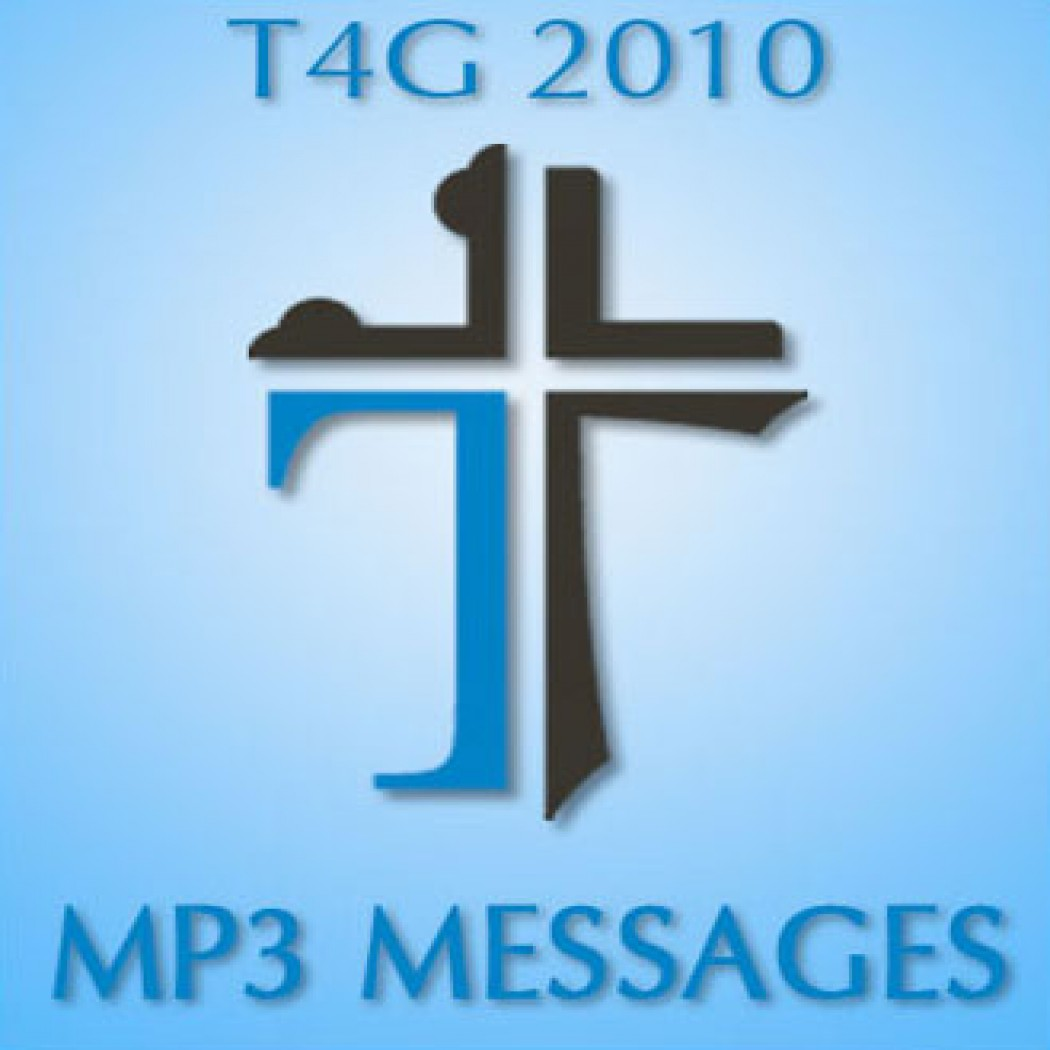 Together for the Gospel 2010 Audio