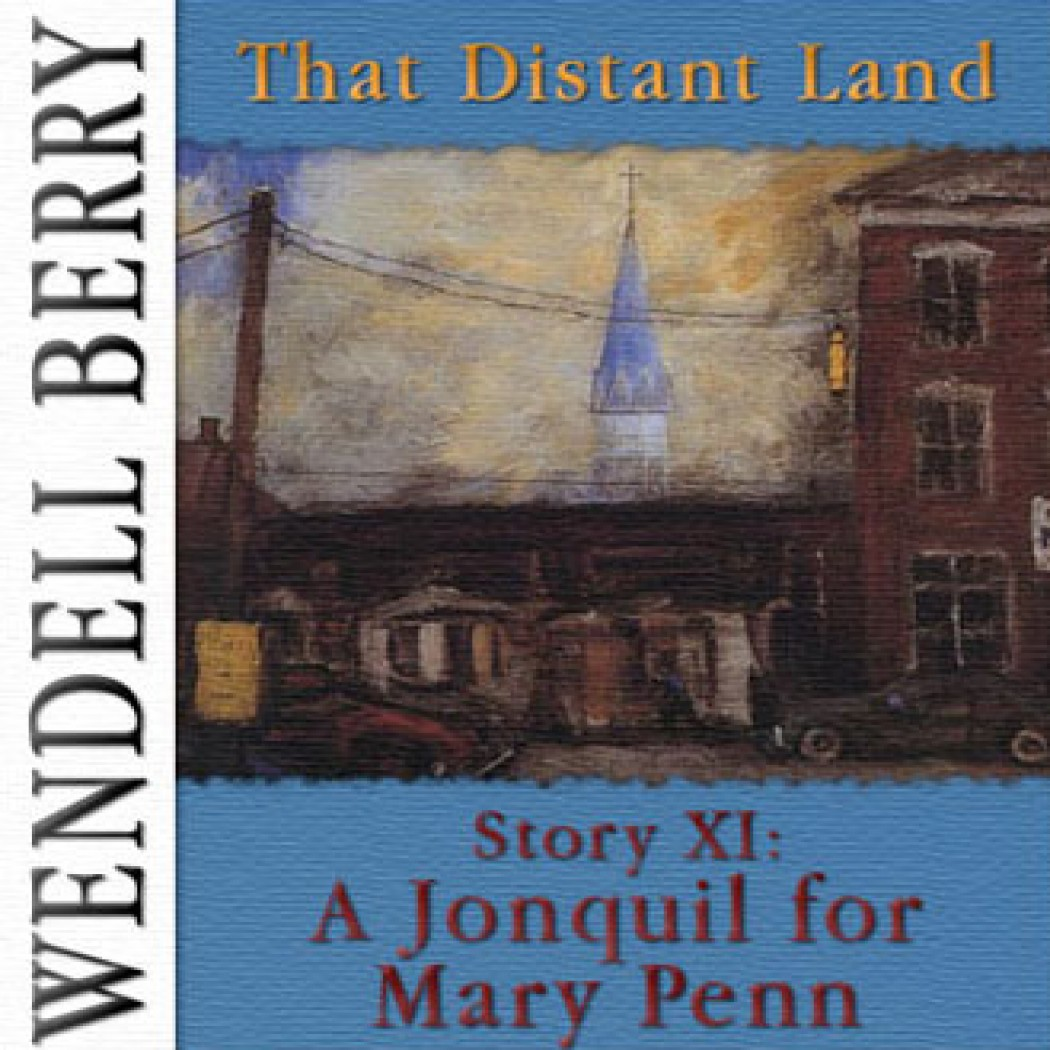 That Distant Land, Story 11: A Jonquil for Mary Penn