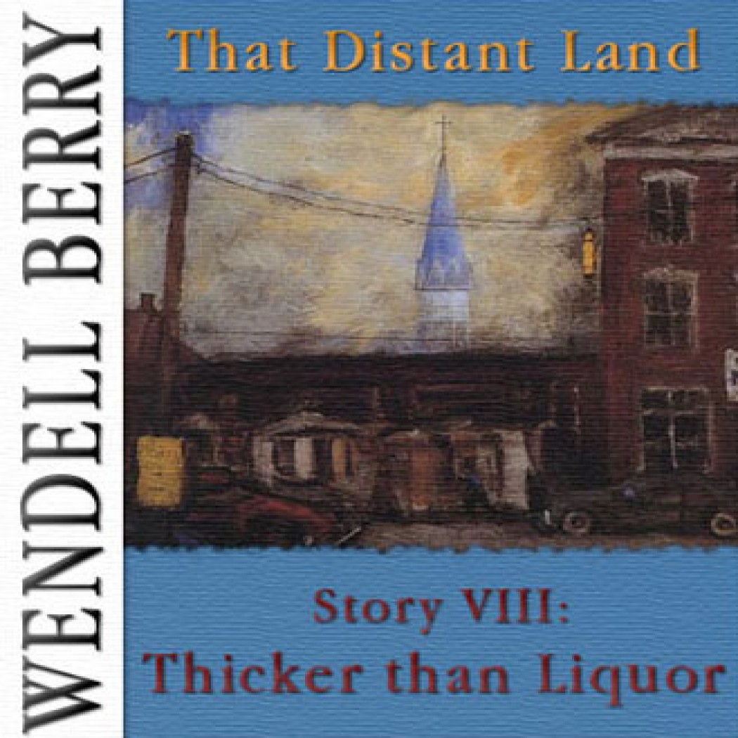 That Distant Land, Story 08: Thicker than Liquor