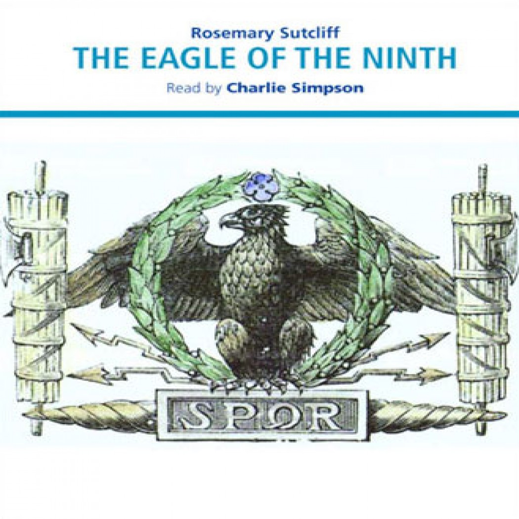 The Eagle of the Ninth by Rosemary Sutcliff Audiobook Download ...