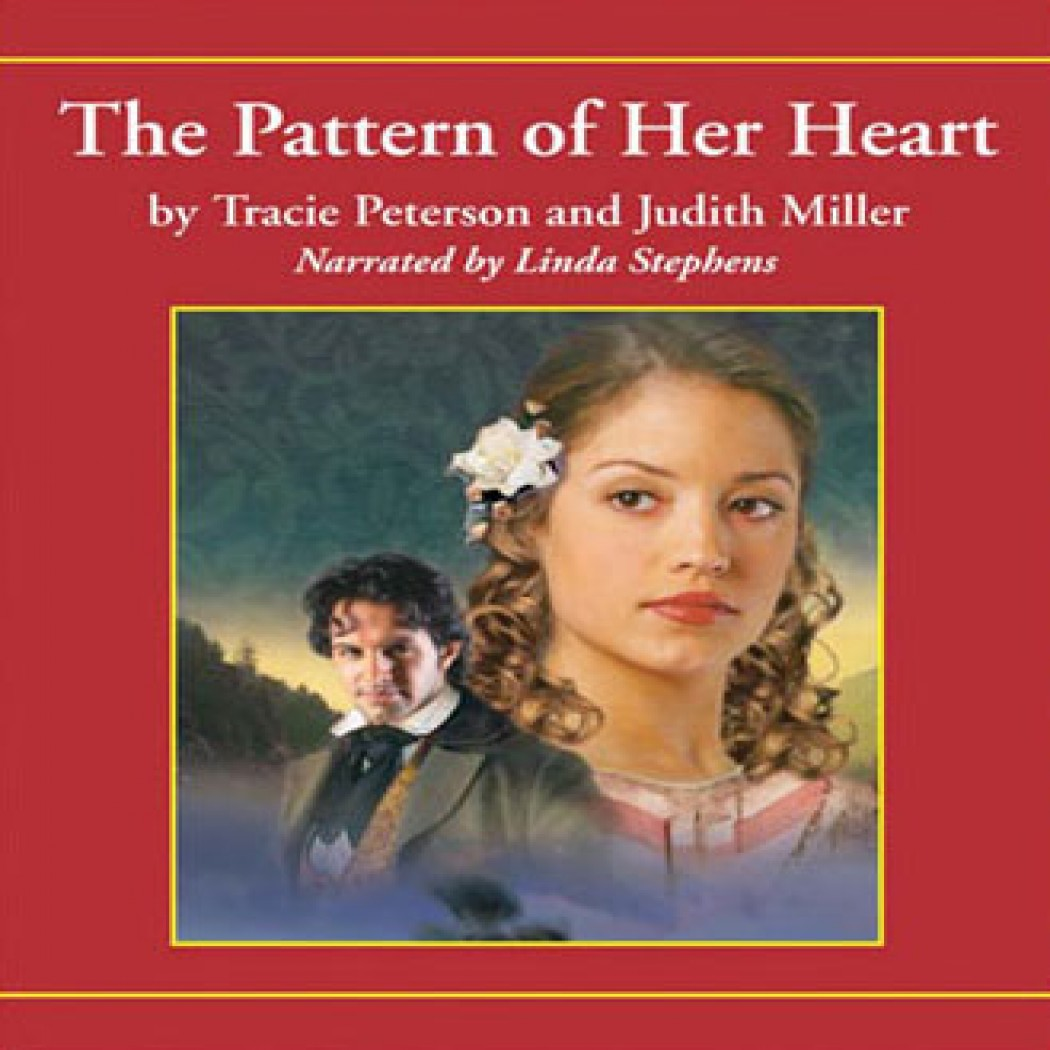 The Pattern of Her Heart (Lights of Lowell Series, Book #3)