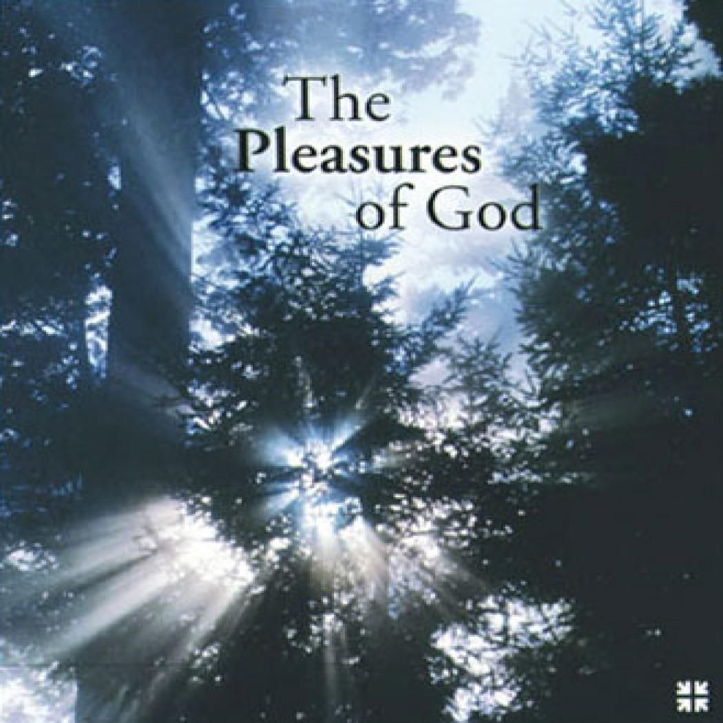 The Pleasures of God Sermon Series