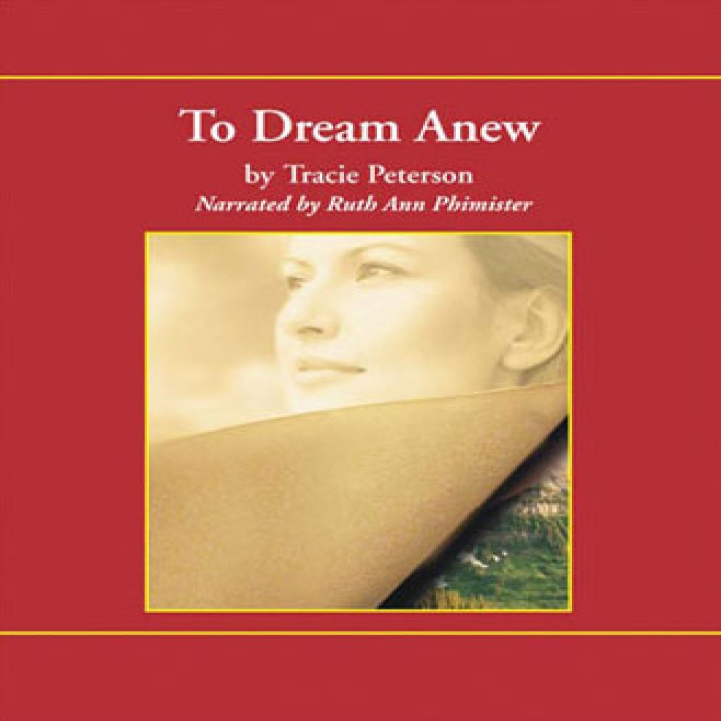 To Dream Anew (Heirs of Montana Series, Book #3)