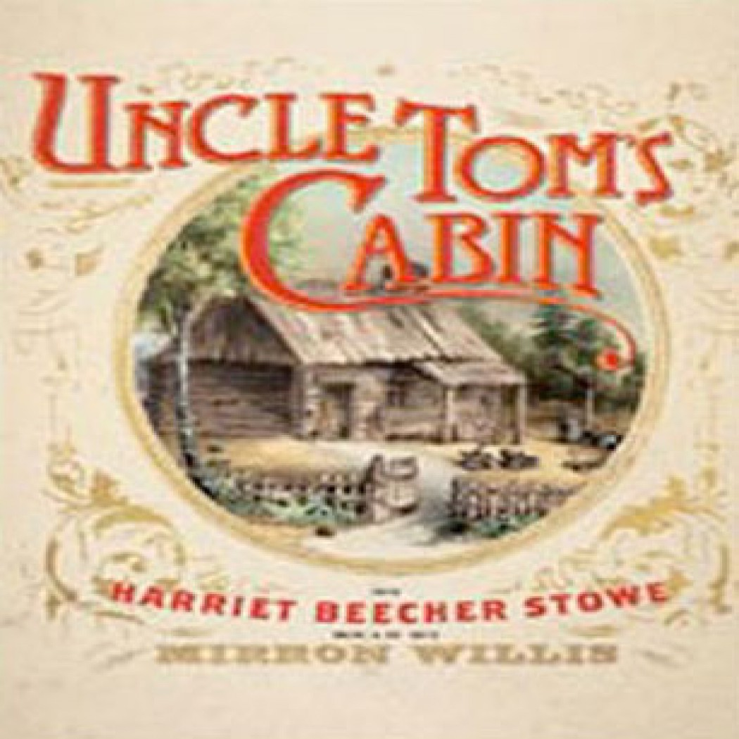 historical themes of uncle toms cabin Uncle tom's cabin: uncle tom's cabin uncle tom's cabin tells the story of uncle tom because the novel made use of the themes and techniques of theatrical.