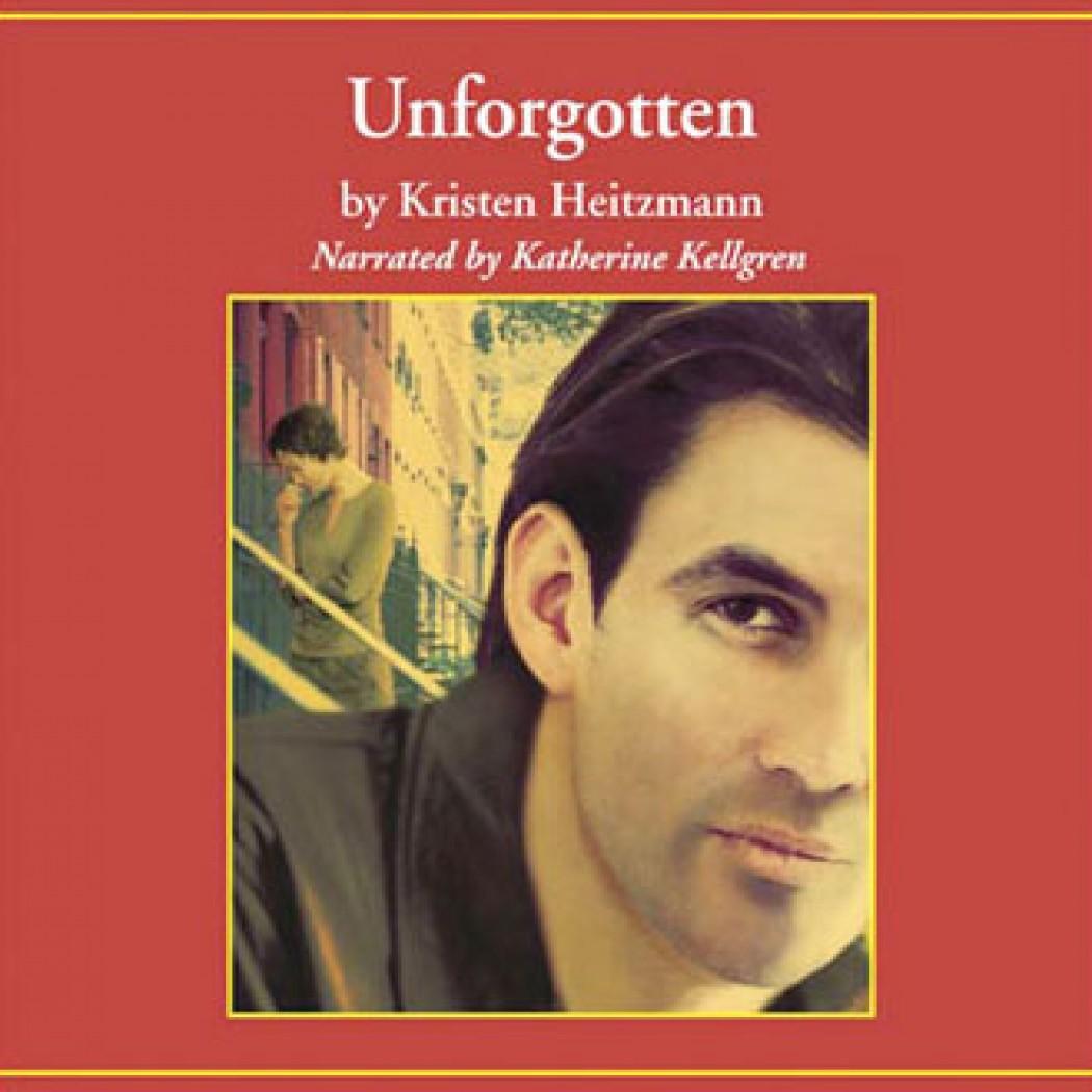 Unforgotten (The Michelli Family Series, Book #2)
