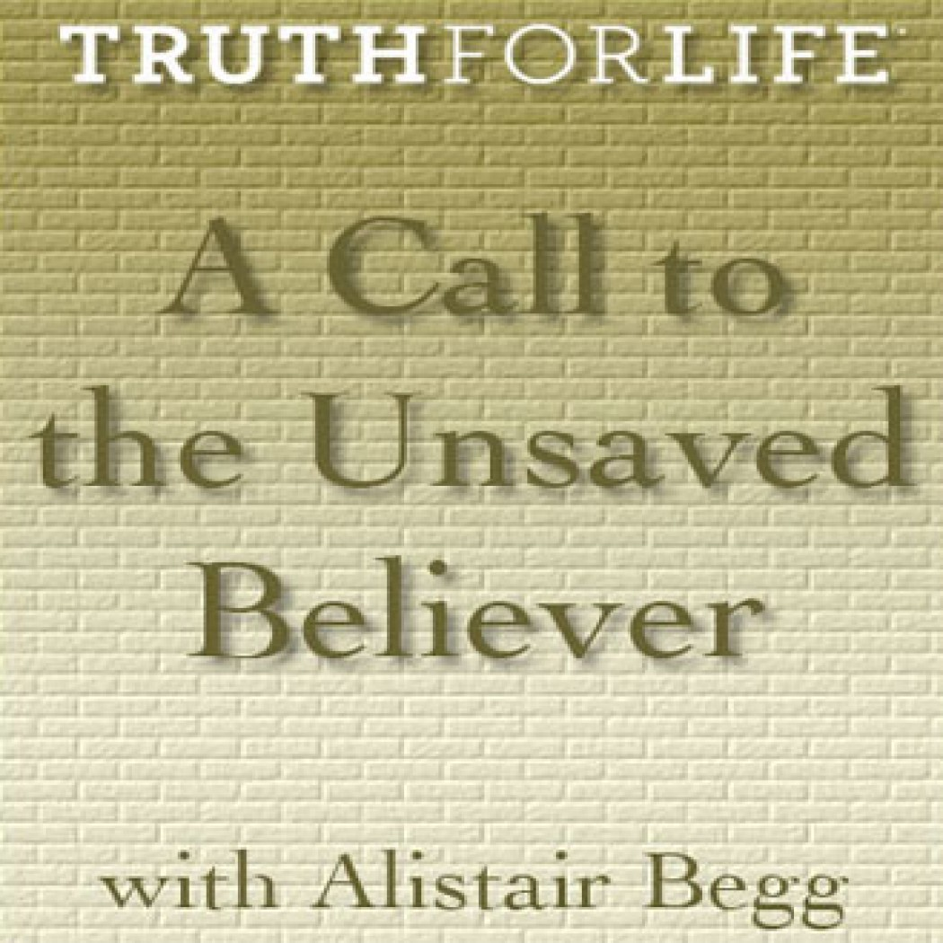 A Call to the Unsaved Believer