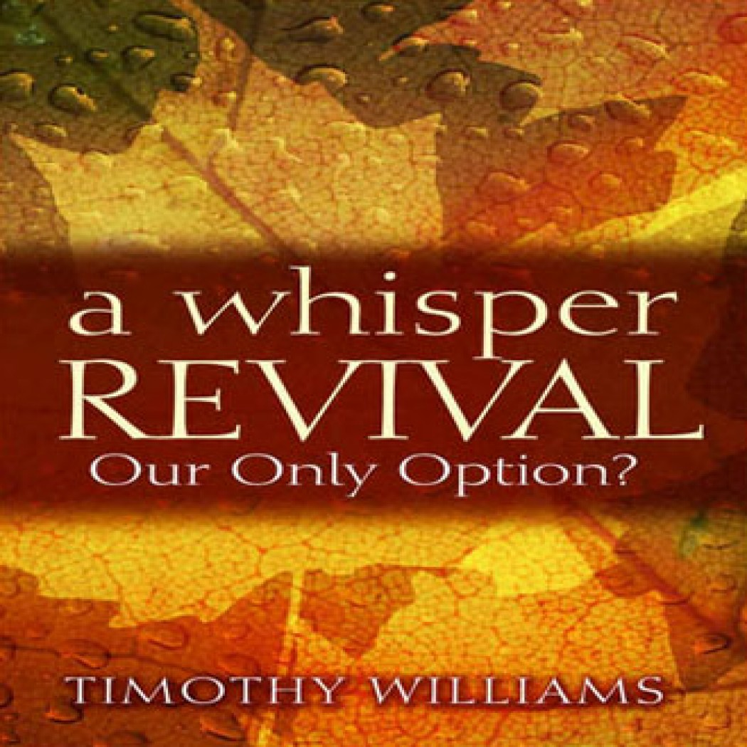 A Whisper Revival