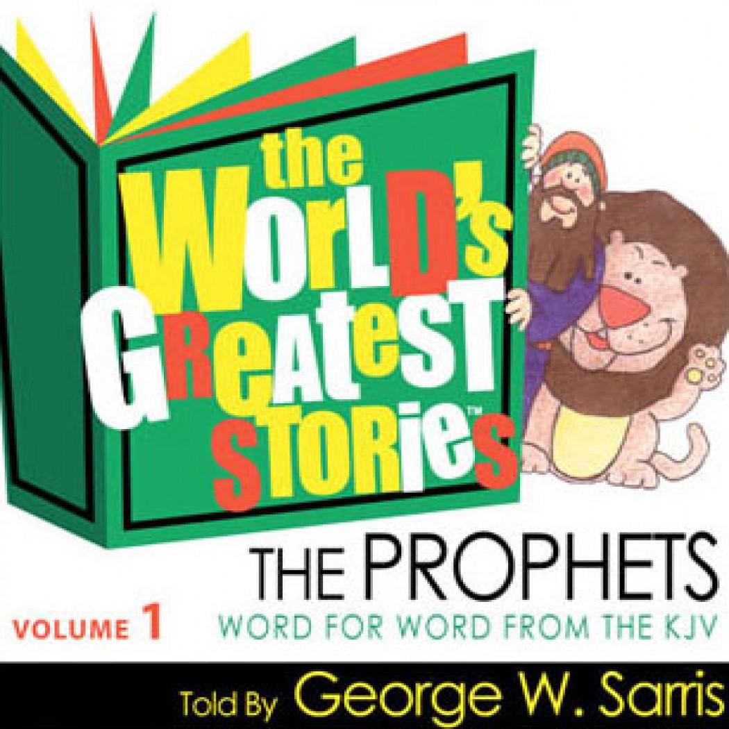 The World's Greatest Stories KJV V1: The Prophets