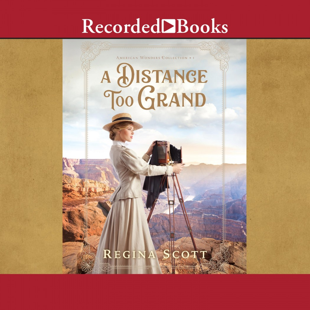 A Distance Too Grand (American Wonders Collection, Book #1)