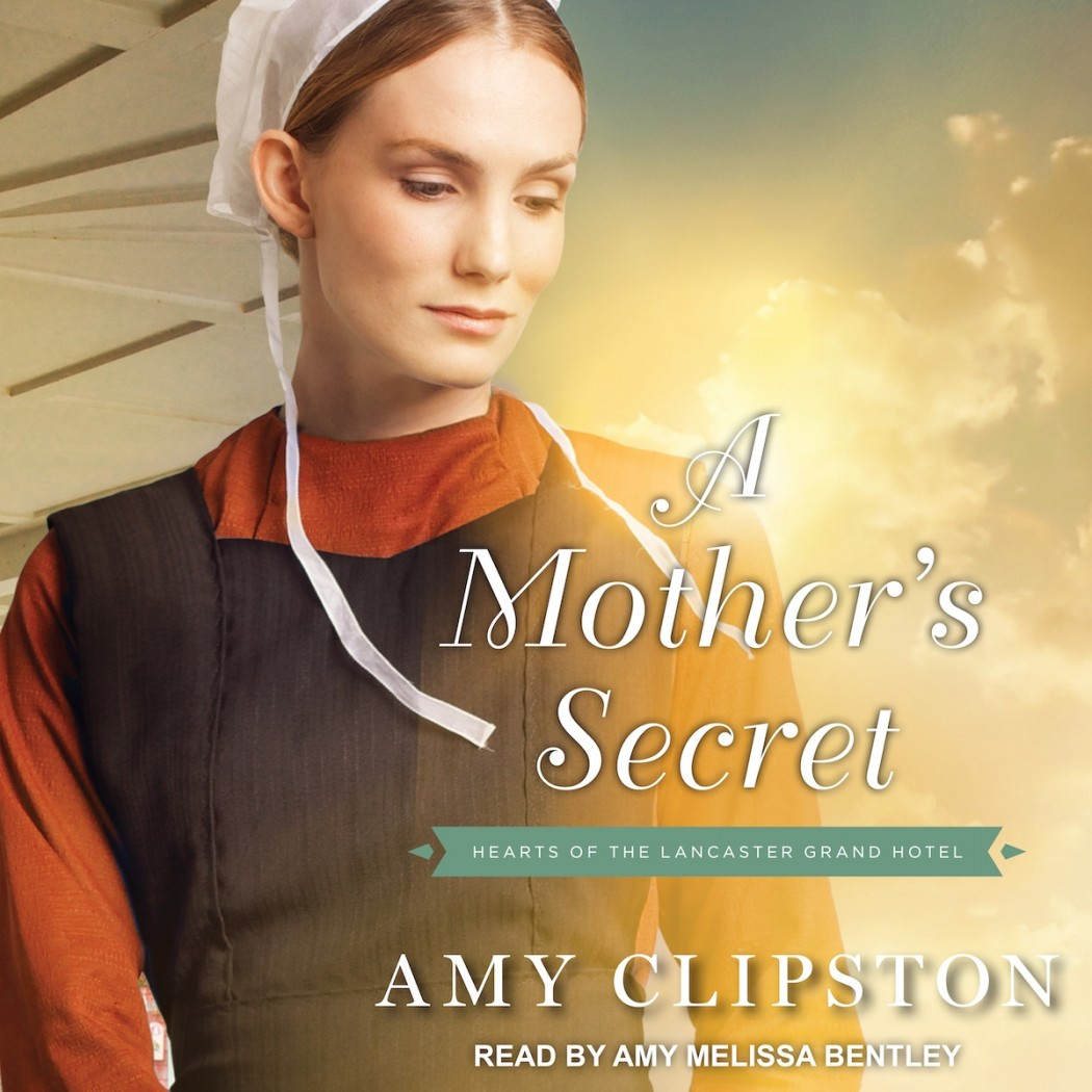 A Mother's Secret (Hearts of the Lancaster Grand Hotel, Book #2)