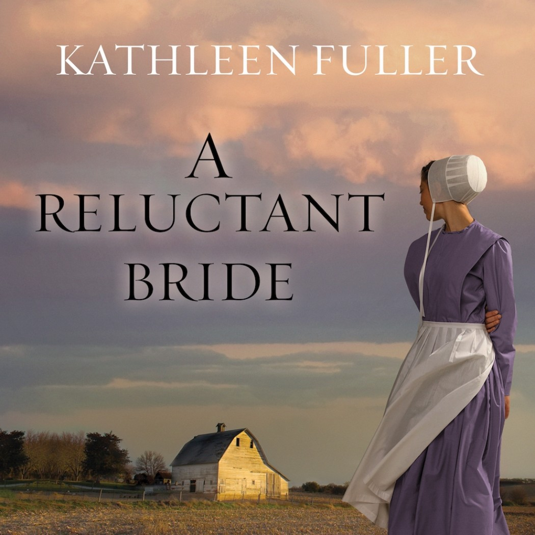 A Reluctant Bride (An Amish of Birch Creek Series, Book #1)