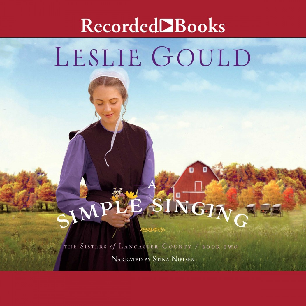 A Simple Singing (The Sisters of Lancaster County, Book #2)