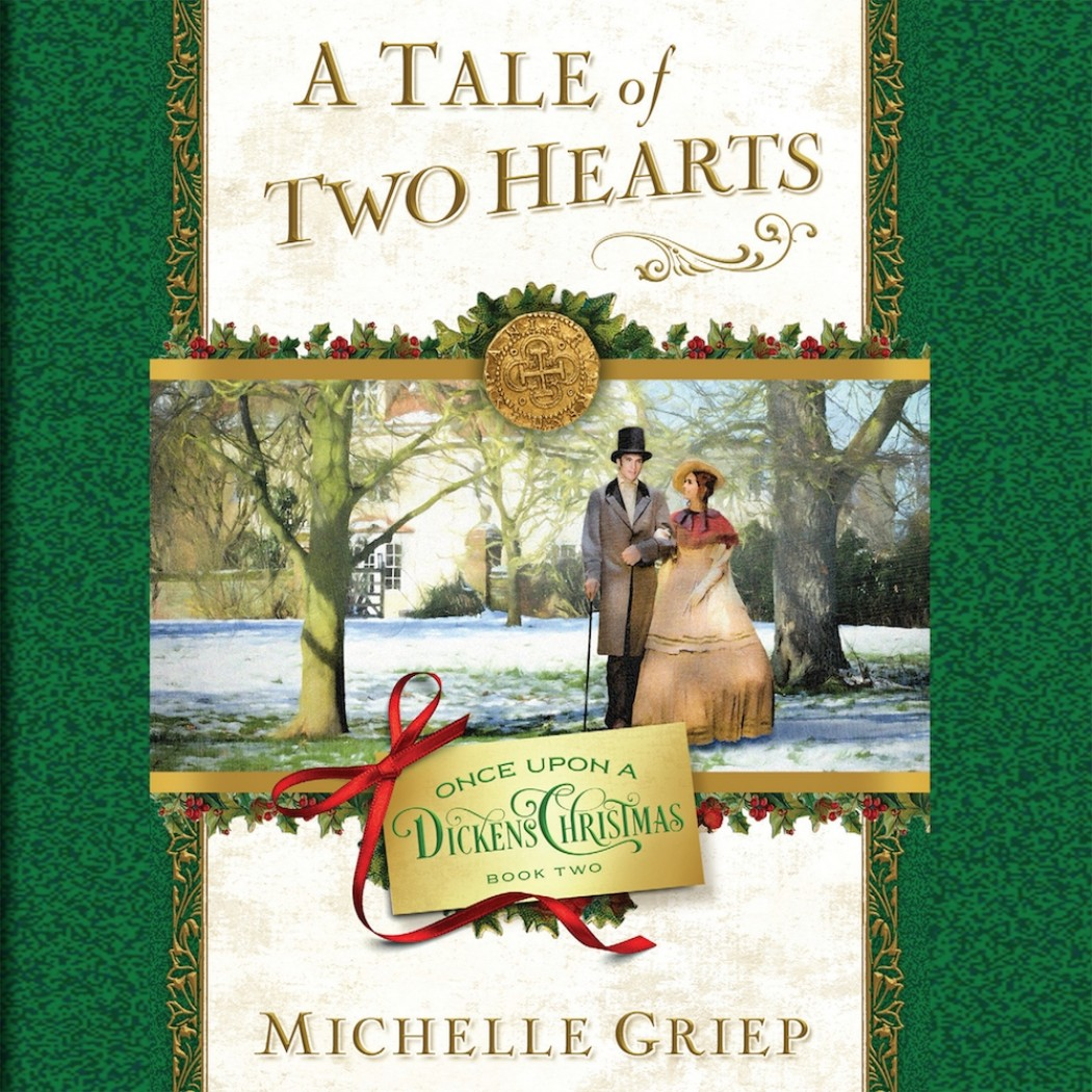 A Tale of Two Hearts (Once Upon a Dickens Christmas, Book #2)