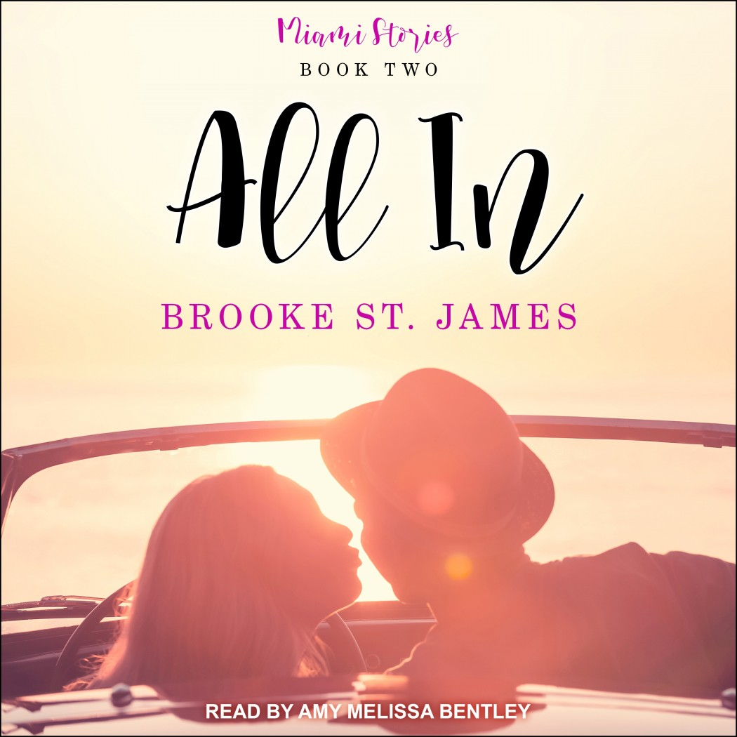 All In (Miami Stories, Book #2)
