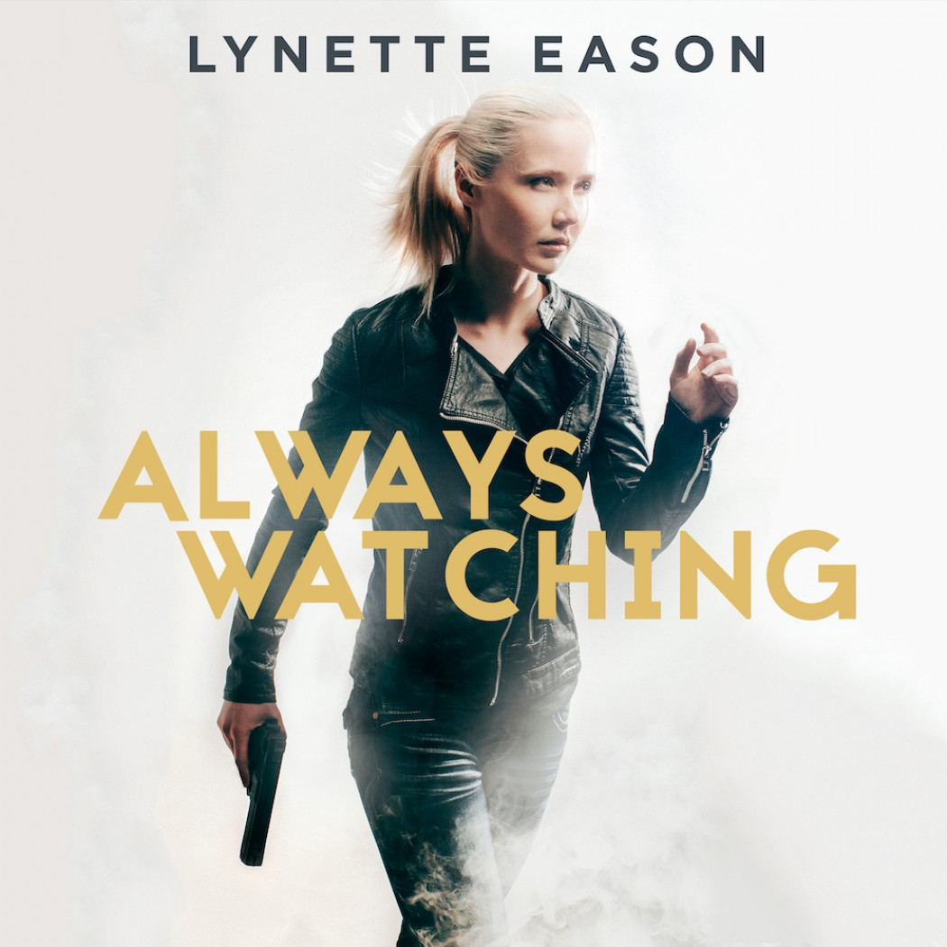 Always Watching (Elite Guardians, Book #1)