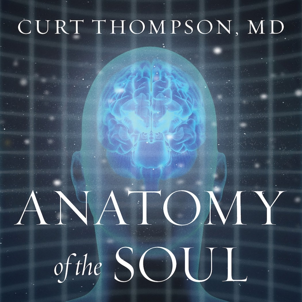 Anatomy Of The Soul By Curt Thompson Md Audiobook Download