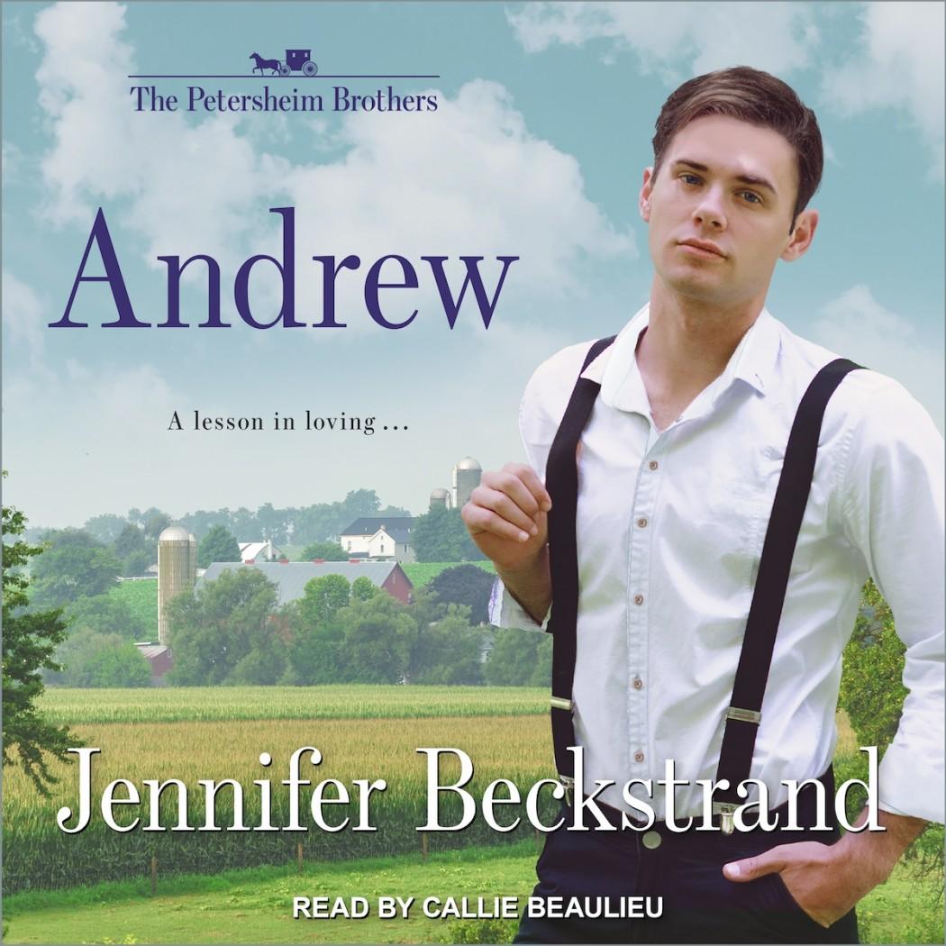 Andrew (Petersheim Brothers, Book #1)