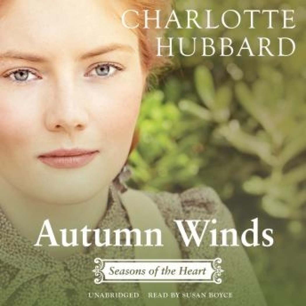 Autumn Winds (The Seasons of the Heart Series, Book #2)