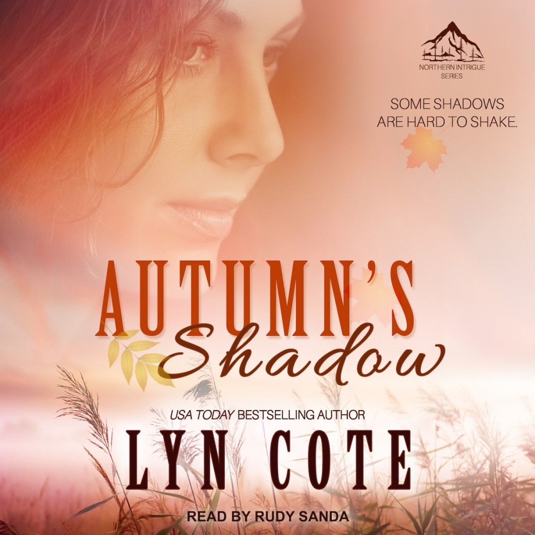 Autumn's Shadow (Northern Intrigue, Book #2)