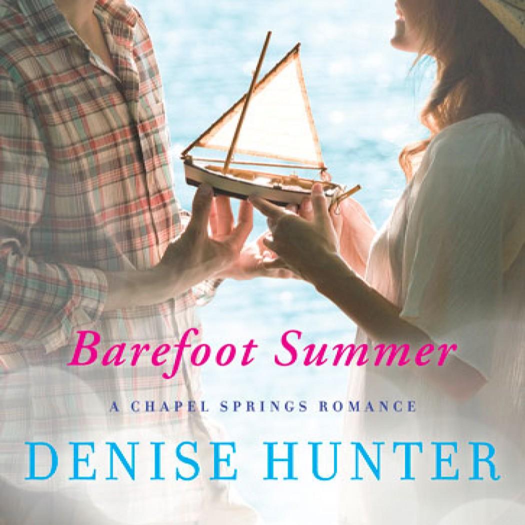 Barefoot Summer (A Chapel Springs Romance, Book #1)