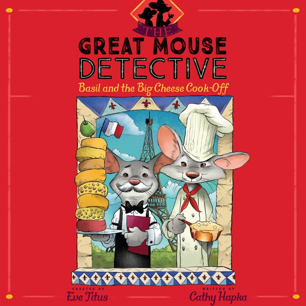 Basil and the Big Cheese Cook-Off (The Great Mouse Detective)