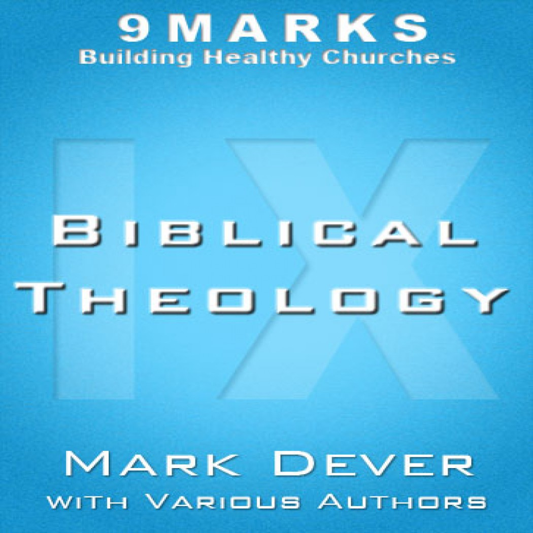 Biblical Theology with Various Authors