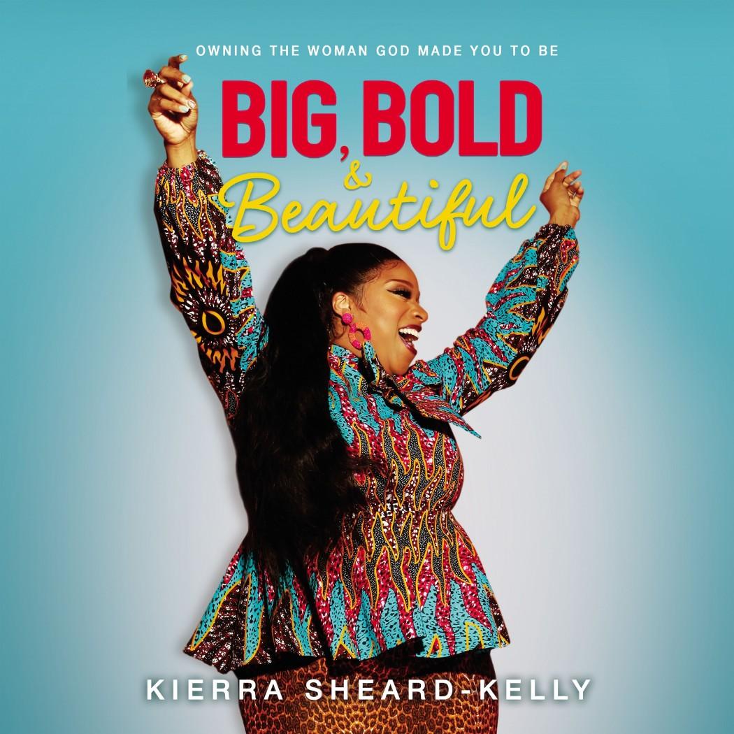 Big, Bold, and Beautiful