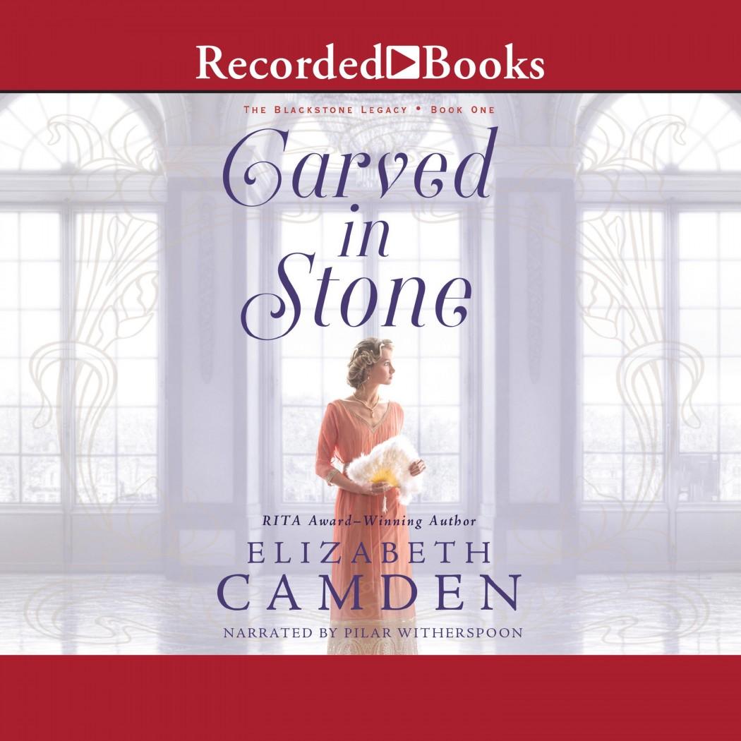 Carved in Stone (Blackstone Legacy, Book 1)