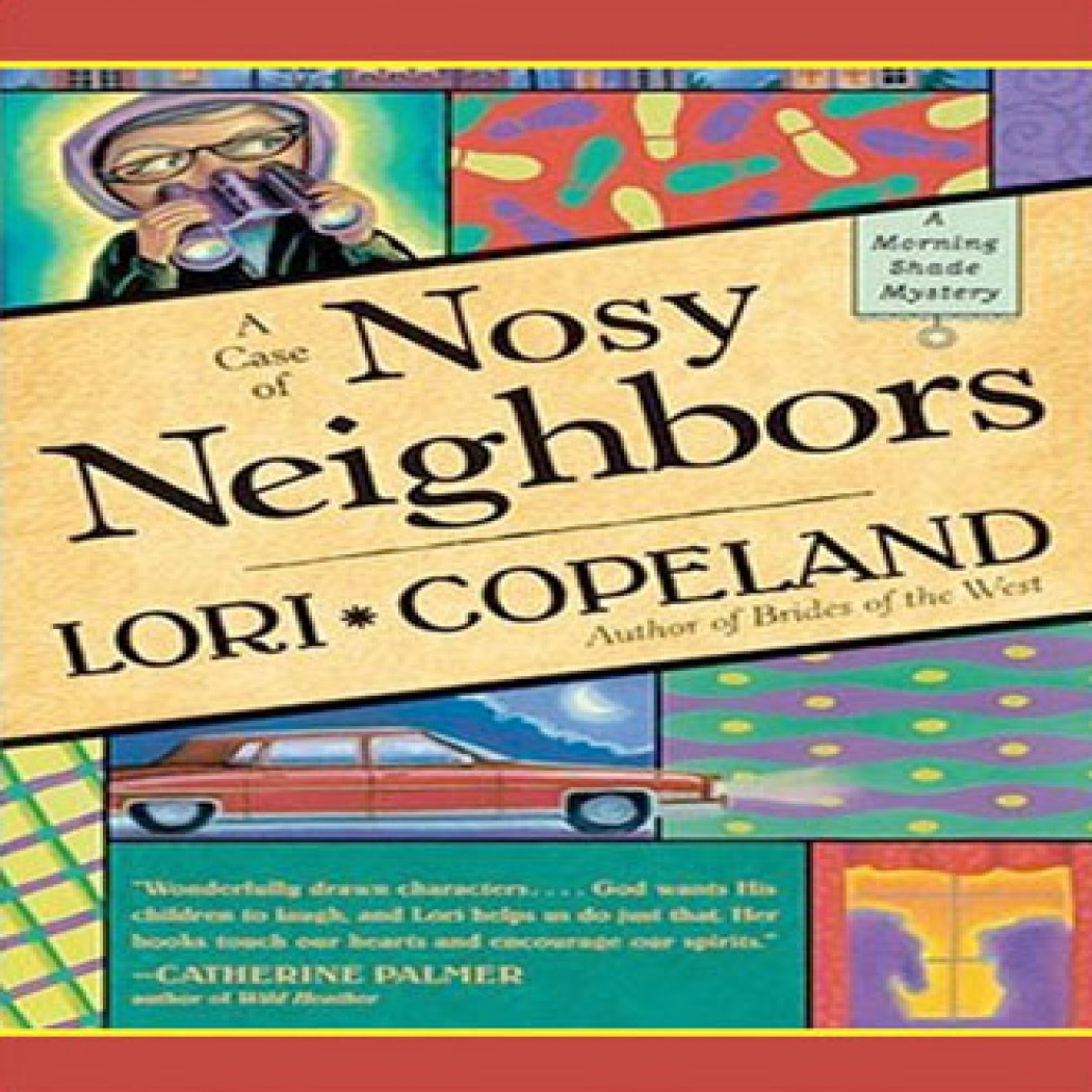 A Case of Nosy Neighbors (A Morning Shade Mystery, Book #3)