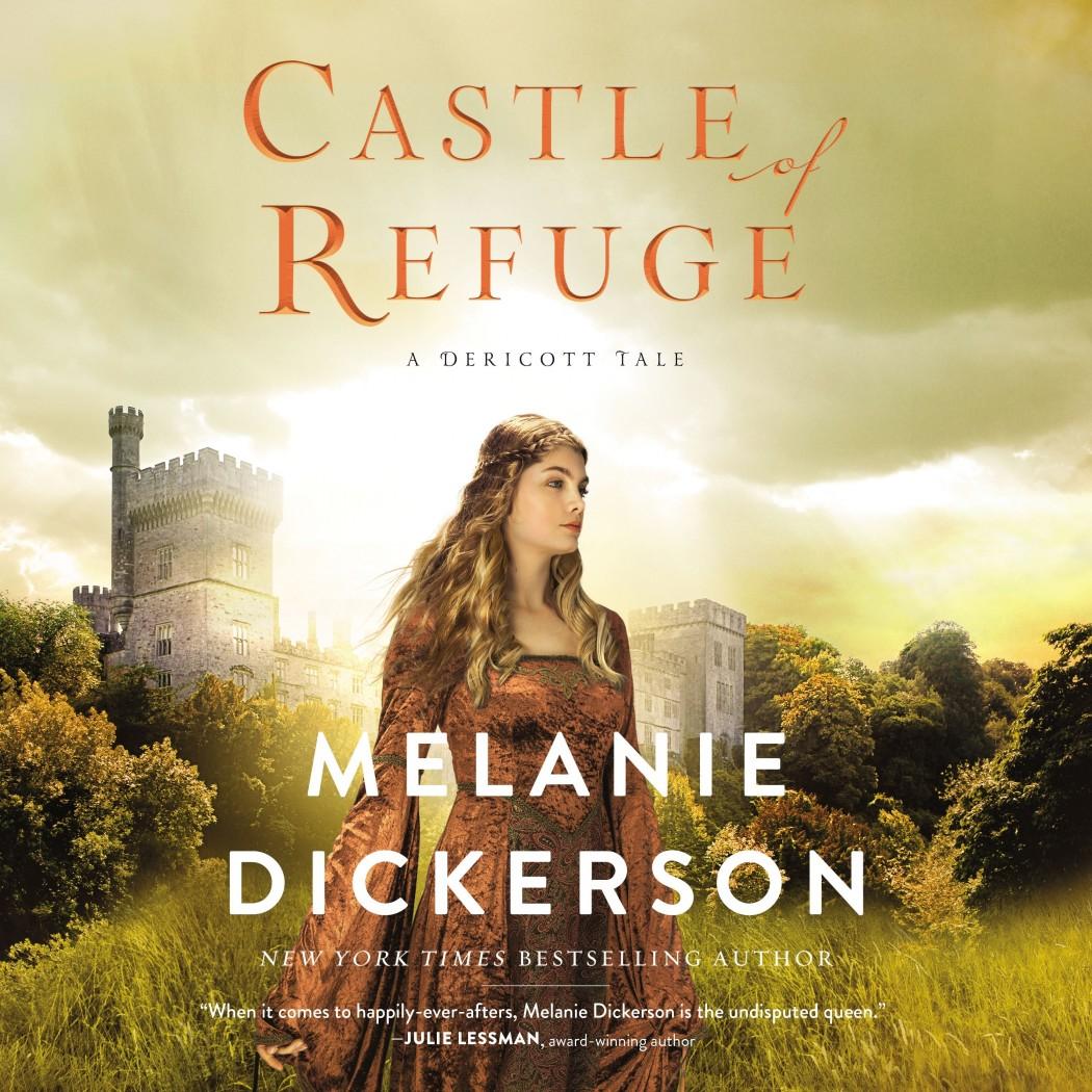 Castle of Refuge (A Dericott Tale, Book #2)