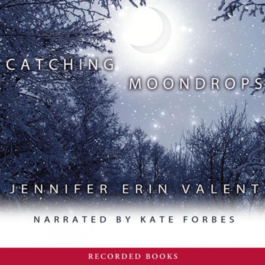Catching Moondrops