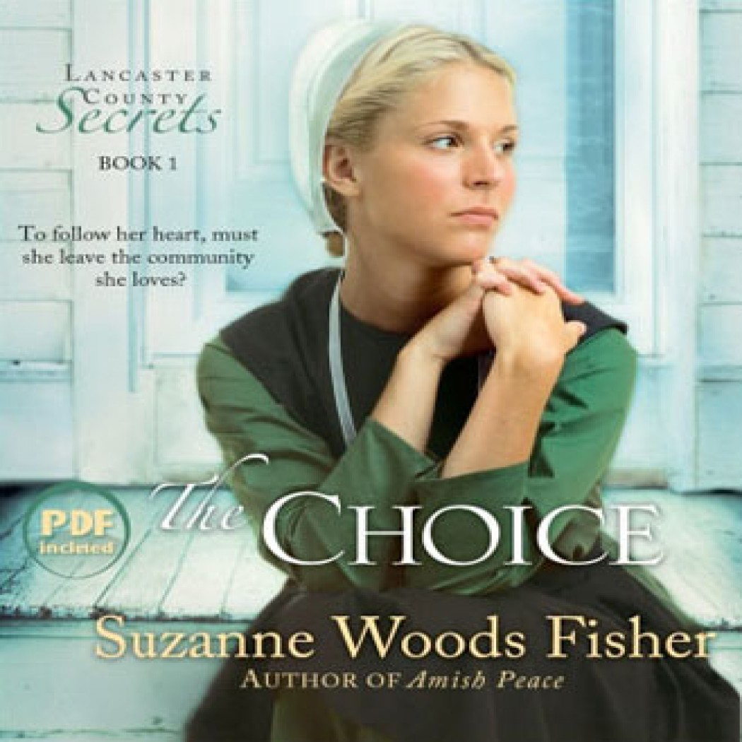 The Choice (Lancaster County Secrets Series, Book #1)