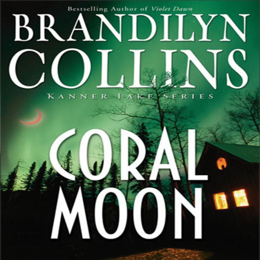 Coral Moon (Kanner Lake Series #2)