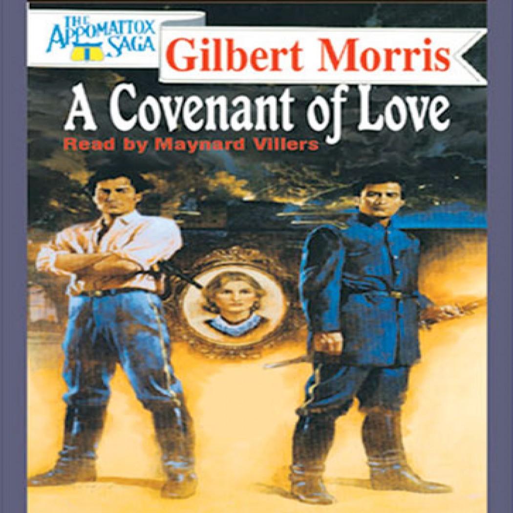 A Covenant of Love (The Appomattox Saga, Book #1)