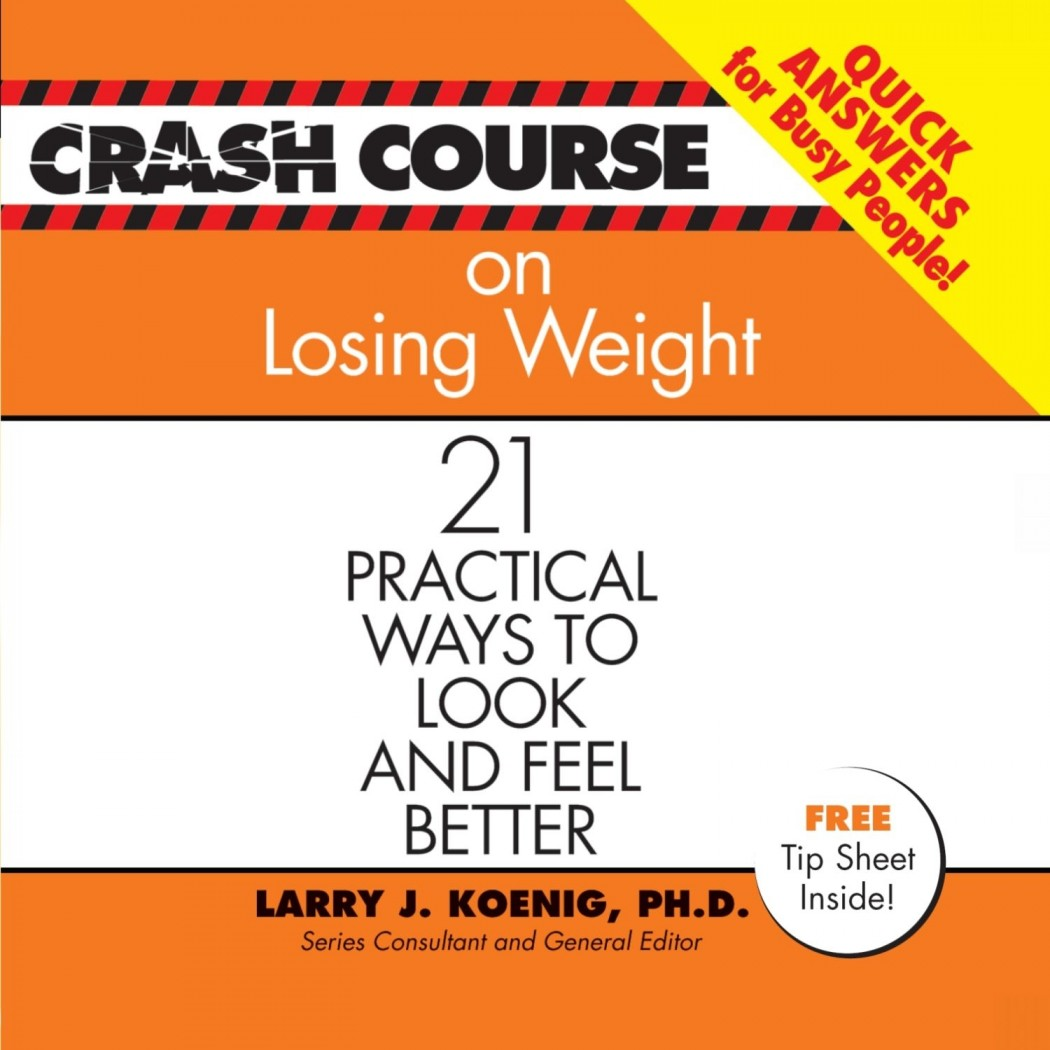 Crash Course on Losing Weight (Crash Course Series)