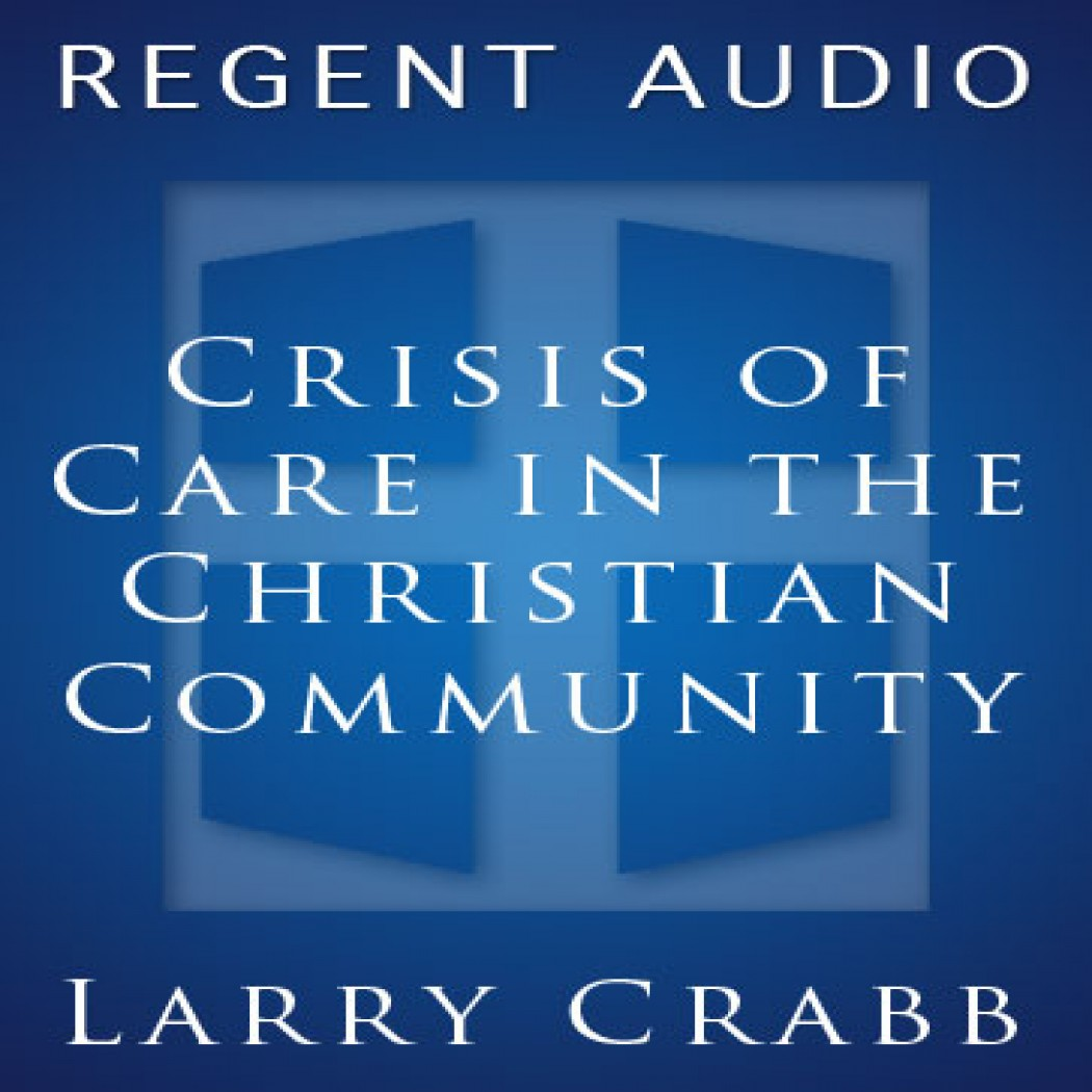 Crisis of Care in the Christian Community
