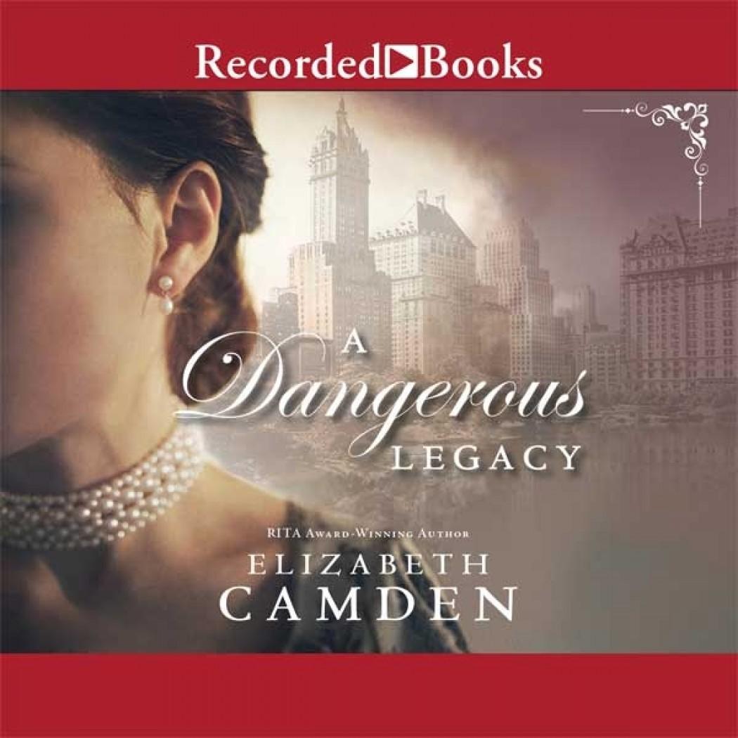 A Dangerous Legacy (An Empire State Novel, Book #1)