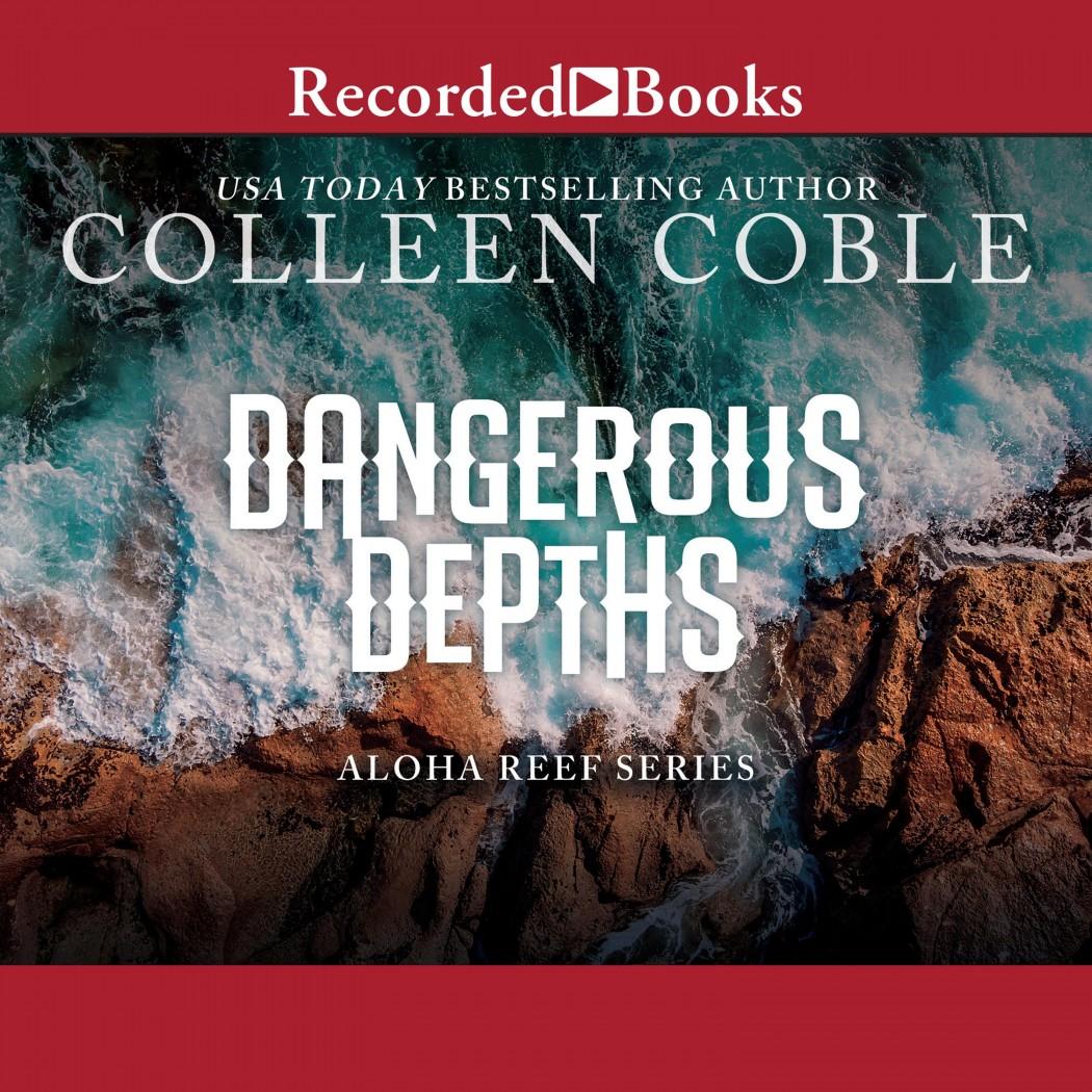 Dangerous Depths (Aloha Reef, Book #3)