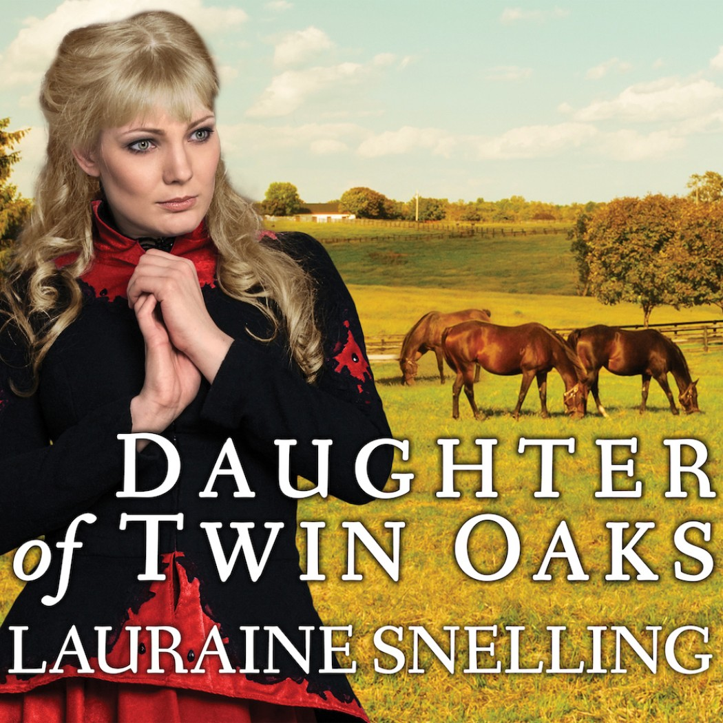 Daughter of Twin Oaks (A Secret Refuge, Book #1)