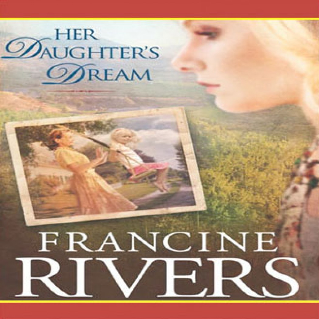 Her Daughter's Dream (Marta's Legacy Series, Book #2)